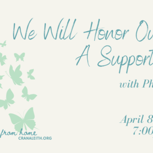 We Will Honor Our Grief: A Support Group